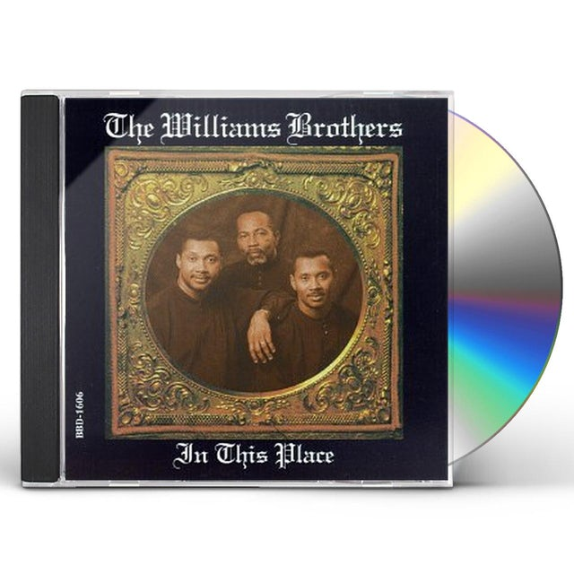 Williams Brothers IN THIS PLACE CD