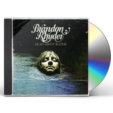 Brandon Rhyder HEAD ABOVE WATER CD