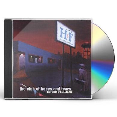 Buford O'Sullivan CLUB OF HOPES & FEARS CD