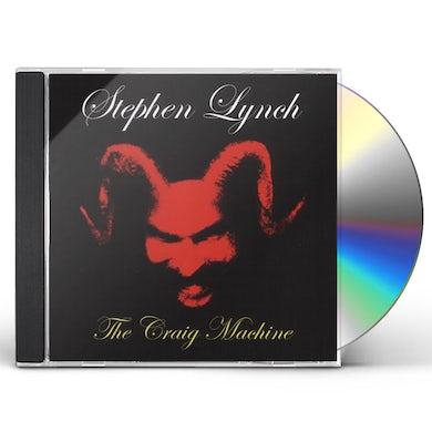 Stephen Lynch CRAIG MACHINE CD