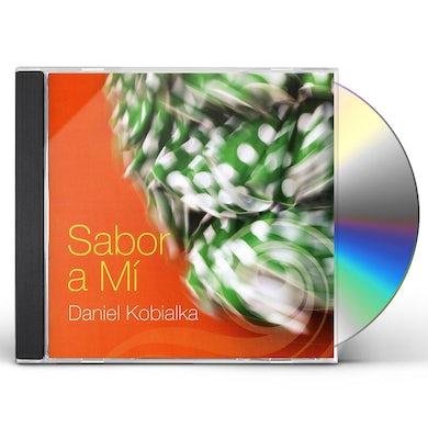 Daniel Kobialka SABOR A MI CD
