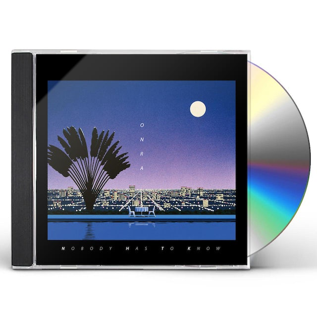 Onra NOBODY HAS TO KNOW CD