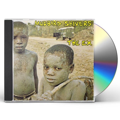 Ex MUDBIRD SHIVERS CD