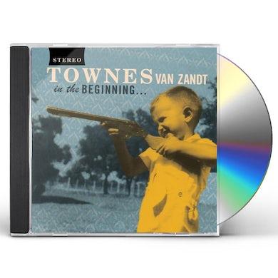Townes Van Zandt IN THE BEGINNING CD