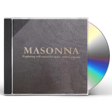 Masonna EXPLORING SELF CORROSIVE NOISE WITH COQUETTE CD