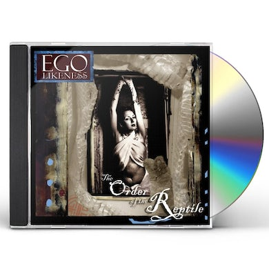 Ego Likeness ORDER OF THE REPTILE CD