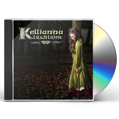 Kellianna TRADITIONS CD