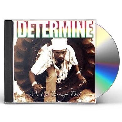 Determine MI GO THROUGH DAT CD
