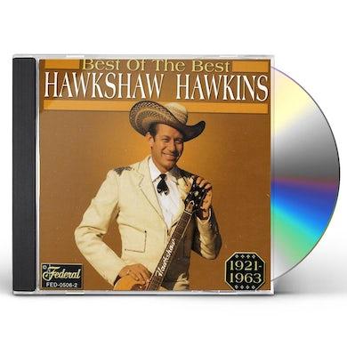 Hawkshaw Hawkins BEST OF THE BEST CD