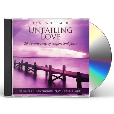 Stan Whitmire UNFAILING LOVE CD