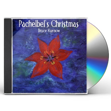 PACHELBELS CHRISTMAS CD
