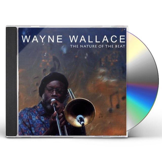 Wayne Wallace NATURE OF THE BEAT CD