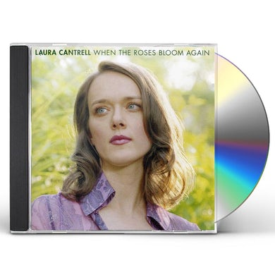 Laura Cantrell WHEN THE ROSES BLOOM AGAIN CD