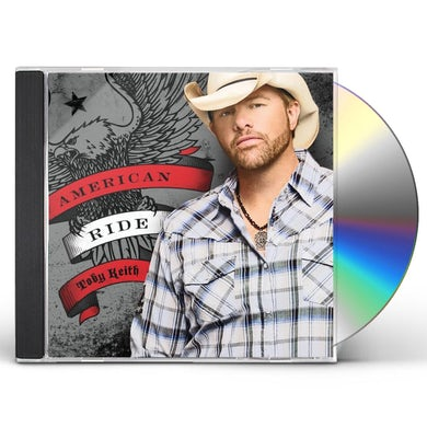 Toby Keith AMERICAN RIDE CD