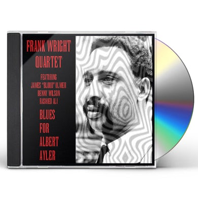 Frank Wright BLUES FOR ALBERT AYLER CD