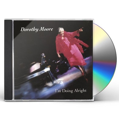 Dorothy Moore I'M DOING ALRIGHT CD