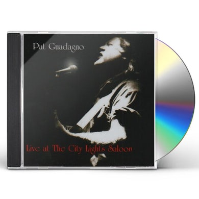Pat Guadagno LIVE AT THE CITY LIGHTS SALOON CD