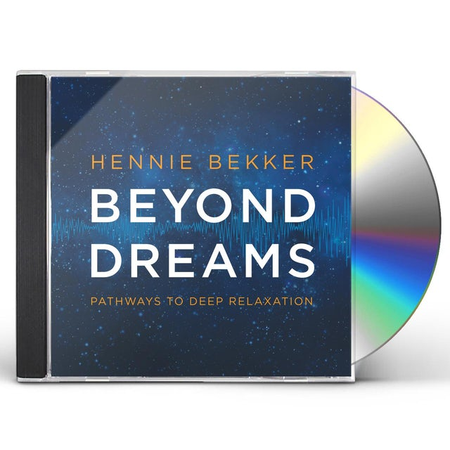Hennie Bekker BEYOND DREAMS: PATHWAYS TO DEEP RELAXATION CD