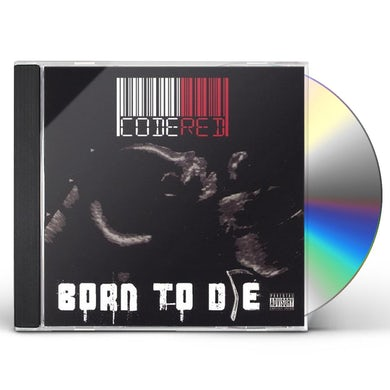 Code Red BORN TO DIE CD