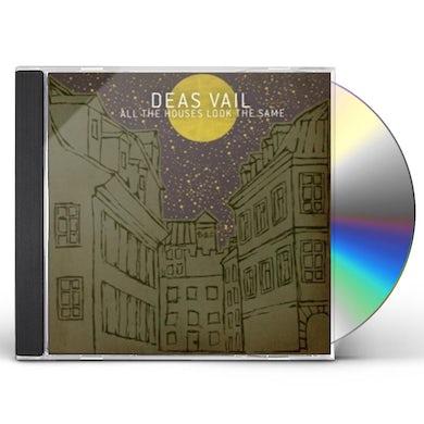 Deas Vail ALL THE HOUSES LOOK THE SAME CD