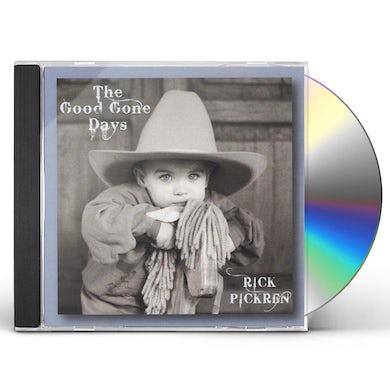 rick pickren GOOD GONE DAYS CD