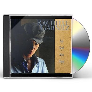Rachelle Garniez SAD DEAD ALIVE HAPPY CD