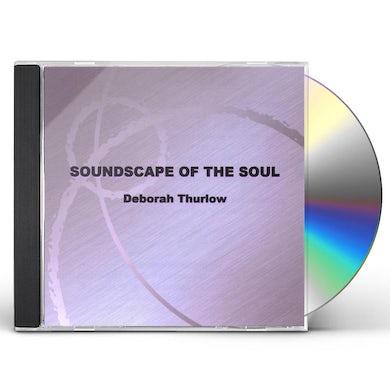 Deborah Thurlow SOUNDSCAPE OF THE SOUL CD