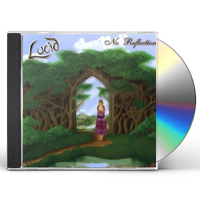 Lucid NO REFLECTION CD