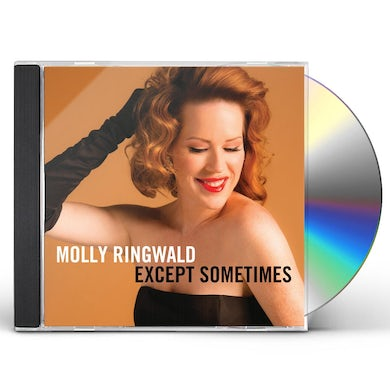 Molly Ringwald EXCEPT SOMETIMES CD