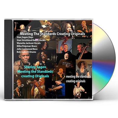 Stanley Sagov MEETING THE STANDARDS CREATING ORIGINALS (LIVE) CD