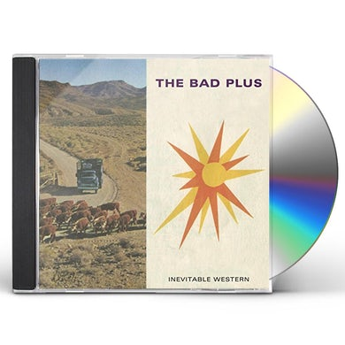 Bad Plus INEVITABLE WESTERN CD