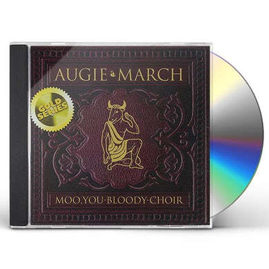 Augie March MOO YOU BLOODY CHOIR (GOLD SERIES) CD