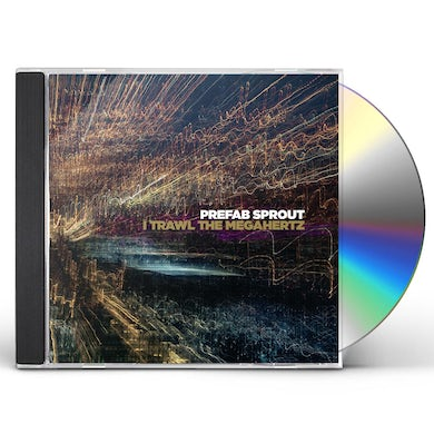 Prefab Sprout I TRAWL THE MEGAHERTZ CD