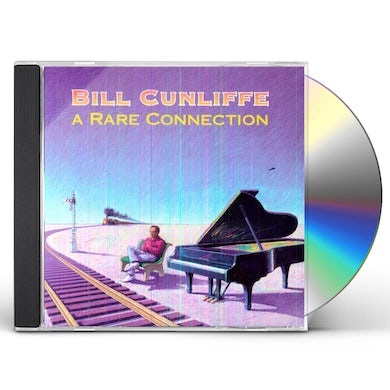 Bill Cunliffe RARE CONNECTION CD