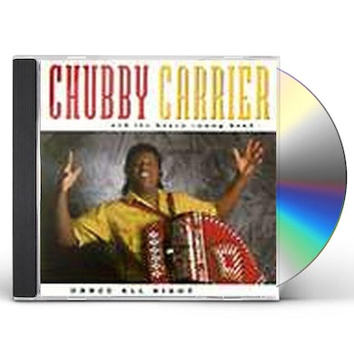 Chubby Carrier DANCE ALL NIGHT CD