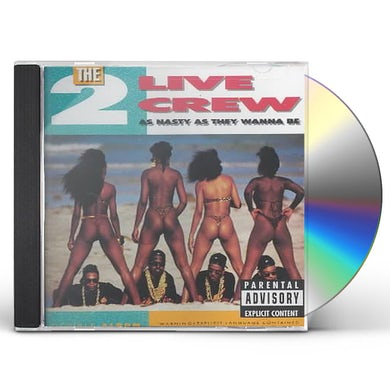 2 Live Crew AS NASTY AS THEY WANNA BE CD