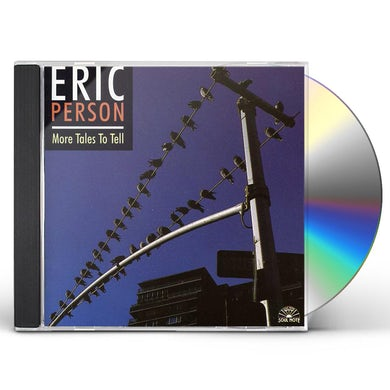 Eric Person MORE TALES TO TELL CD
