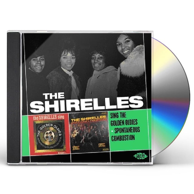 The Shirelles SING THE GOLDEN OLDIES / SPONTANEOUS COMBUSTION CD