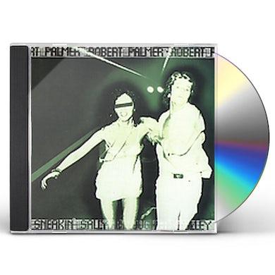 Robert Palmer SNEAKIN SALLY THROUGH THE ALLEY CD
