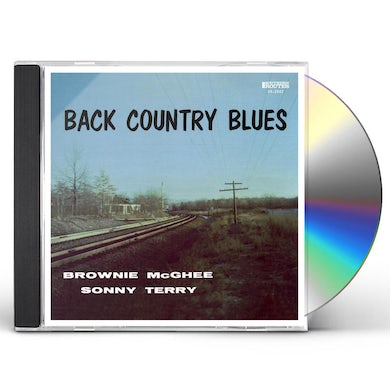 Brownie Mcghee BACK COUNTRY BLUES: 1947-55 SAVOY RECORDINGS CD