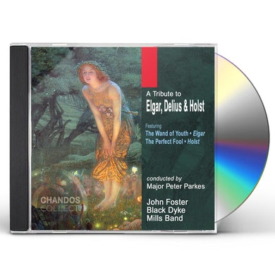 Black Dyke Mills Band TRIBUTE TO ELGAR DELIUS & HOLST CD