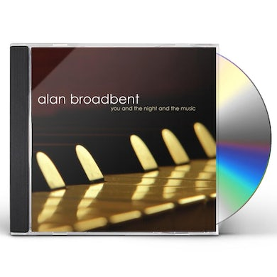 Alan Broadbent YOU & THE NIGHT & THE MUSIC CD