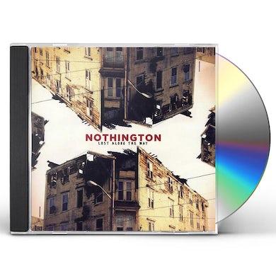Nothington LOST ALONG THE WAY CD
