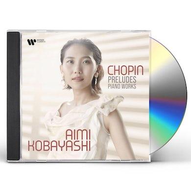 Aimi Kobayashi CHOPIN PRELUDES - PIANO WORKS CD