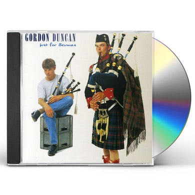Gordon Duncan JUST FOR SEUMAS CD