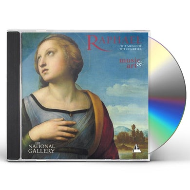 Orlando Consort RAPHAEL: THE MUSIC OF THE COURTIER CD
