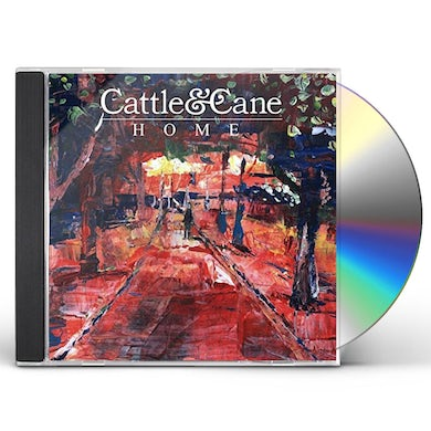 Cattle & Cane HOME CD
