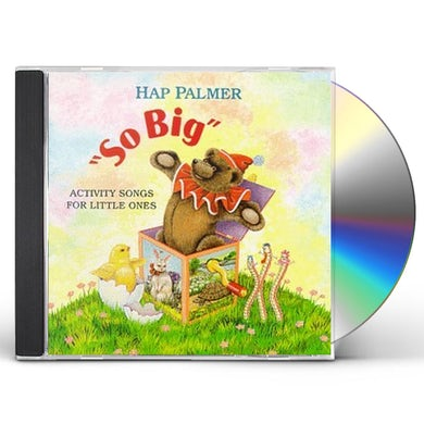 Hap Palmer SO BIG - ACTIVITY SONGS FOR LITTLE ONES CD