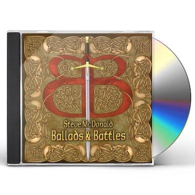 Steve McDonald BALLADS & BATTLES CD