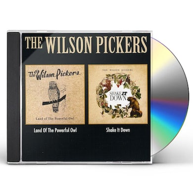 WILSON PICKERS LAND OF THE POWERFUL OWL / SHAKE IT DOWN CD